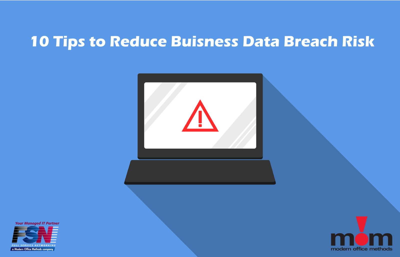 10 Tips to Reduce Business Data Breach Risk